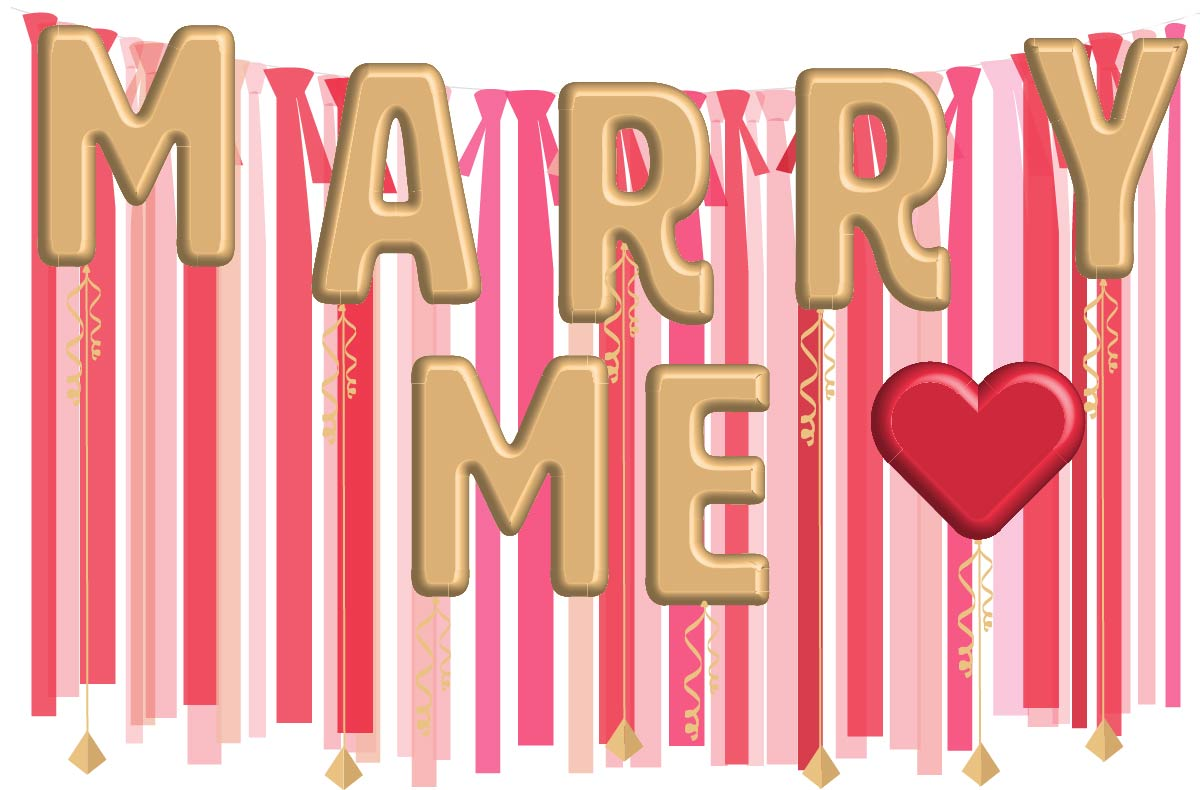 marry me balloons